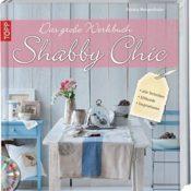 Werkbuch Shabby Chic: